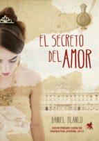 el secreto del amor (premio jaen de novela juvenil 2012)-daniel blanco-9788415580133
