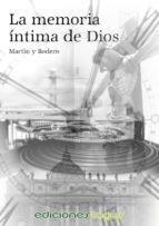 la memoria íntima de dios (ebook)-9788415623533