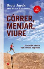 El libro de Correr, menjar, viure autor SCOTT JUREK DOC!