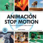 animacion stop motion: como hacer y compartir videos creativos-melvyn ternan-9788415967033