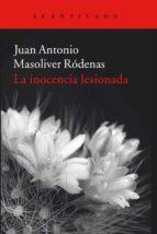 La Inocencia Lesionada (Cuadernos del Acantilado)
