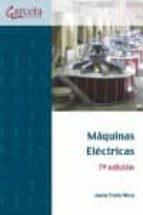 Máquinas eléctricas. 7ª Edición (Texto (garceta))
