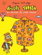 angel sefija en camisa de once varas mauro entrialgo 9788416251933