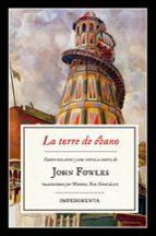 la torre de ebano-john fowles-9788416542833