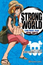 one piece strong world nº 01-eiichiro oda-9788416543533