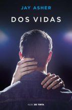 dos vidas (ebook)-jay asher-9788416588633