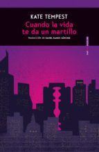 cuando la vida te da un martillo (ebook)-kate tempest-9788416677733