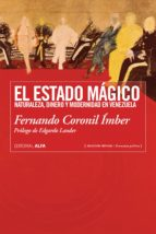 el estado mágico (ebook)-fernando coronil imber-9788416687633