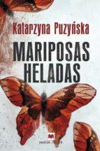 mariposas heladas-katarzyna puzynska-9788416690633