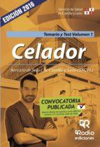 CELADOR DEL SERVICIO DE SALUD DE CASTILLA Y LEÓN. TEMARIO Y TEST VOLUMEN I