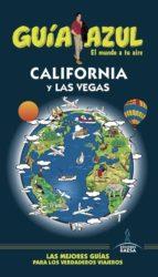california y las vegas 2017 (guia azul) 6ª ed.-9788416766833