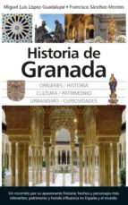 historia de granada miguel luis lopez guadalupe muñoz 9788416776733