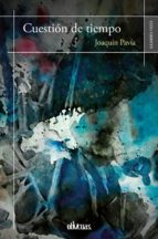cuestión de tiempo (ebook)-joaquín pavía-9788416967933