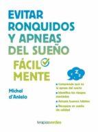 evitar ronquidos y apneas del sueño (ebook)-michel d'anielo-9788416990733