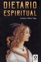 dietario espiritual-federico oliver vega-9788416994533