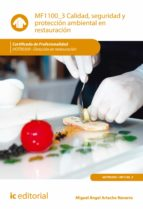 calidad, seguridad y protección ambiental en restauración. hotr0309 (ebook) miguel angel artacho navarro 9788417343033