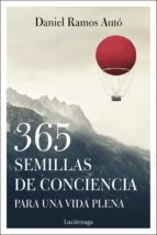 365 semillas de conciencia para una vida plena-daniel ramos auto-9788417371333