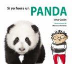 si yo fuera un panda ana galan 9788417563233