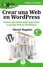guíaburros: crear una web en wordpress (ebook) daniel regidor 9788417681333