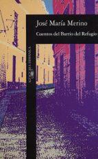 Cuentos del Barrio del Refugio (HISPANICA)