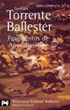 fragmentos de apocalipsis gonzalo torrente ballester 9788420638133