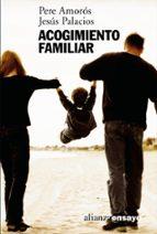 acogimiento familiar-jesus palacios-pere amoros-9788420645933