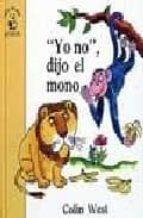 yo no, dijo el mono (3ª ed.)-colin west-9788420734033
