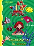 kika superbruja revoluciona la clase 9788421634233