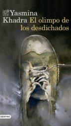 El libro de El olimpo de los desdichados autor YASMINA KHADRA PDF!