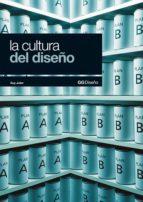 la cultura del diseño (ebook)-guy julier-9788425226533