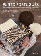 punto portugues: 20 modelos contemporaneos de inspiracion tradicional-rosa pomar-9788425230233