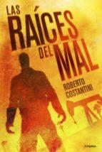 las raíces del mal (comisario michele balistreri 2) (ebook)-roberto costantini-9788425352133