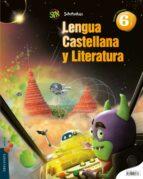 lengua  6º  primaria proyecto superpixépolis 9788426396433