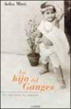 LA HIJA DEL GANGES: HISTORIA DE UNA ADOPCION
