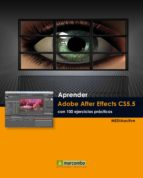 aprender adobe after effects cs5.5 con 100 ejercicios practicos 9788426717733
