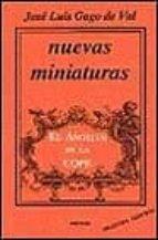 nuevas miniaturas el angelus de la cope-jose luis gago de val-9788427709133