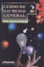 CURSO DE ELECTRICIDAD GENERAL; TOMO II