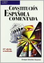 constitucion española comentada (23ª ed) enrique sanchez goyanes 9788428329033