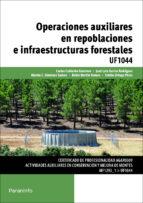 operaciones auxiliares en repoblaciones e infraestructuras forest ales uf1044 carlos calderon guerrero jose luis garcia rodriguez 9788428398633