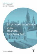 El proceso económico. Chile (1830-1880)
