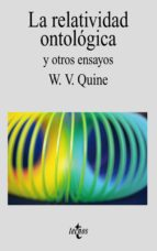 la relatividad ontologica y otros ensayos-willard van orman quine-9788430905133