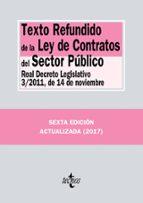 texto refundido de la ley de contratos del sector publico (6ª ed. ): real decreto legislativo 3/2011, de 14 de noviembre 9788430971633