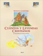 Cuentos y leyendas cristianos (Religión. Infantil)