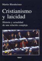 cristianismo y laicidad: historia y actualidad de una relacion cn mpleja martin rhonheimer 9788432137433