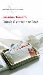 DONDE EL CORAZÓN TE LLEVE (EBOOK)