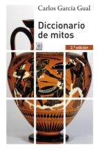 diccionario de mitos carlos garcia gual 9788432314933