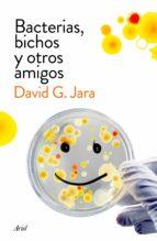 bacterias, bichos y otros amigos (ebook)-david gonzalez jara-9788434423633