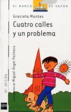 cuatro calles y un problema-graciela montes-9788434837133