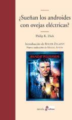 ¿sueñan los androides con ovejas electricas? philip k. dick 9788435010733