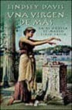 una virgen de mas (la xi novela de marco didio falco) lindsey davis 9788435016933